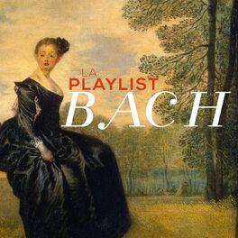 Album cover of La Playlist Bach