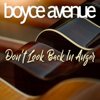 Don't Look Back in Anger cover