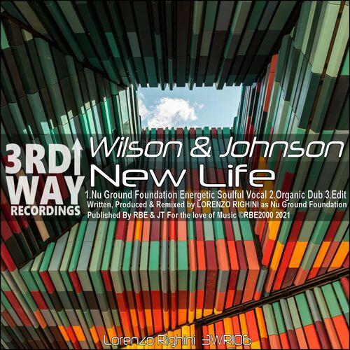 Wilson & Johnson – New Life [3rd Way Recordings]