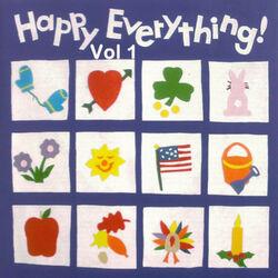 Happy Everything, Vol. 1