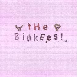 The Binkees!