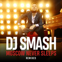 Moscow Never Sleeps - SMASH - MAN - RO