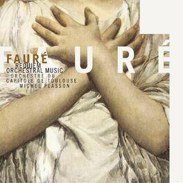 Album cover of Faure: Requiem & Orchestral Music