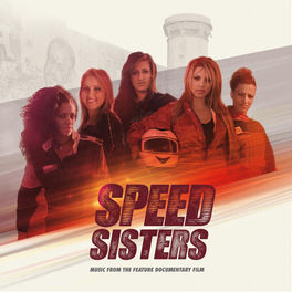 Album cover of Speed Sisters (Music from the Feature Documentary Film)
