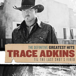Trace Adkins – Definitive Greatest Hits 2010 CD Completo