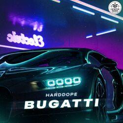 Harddope - Bugatti
