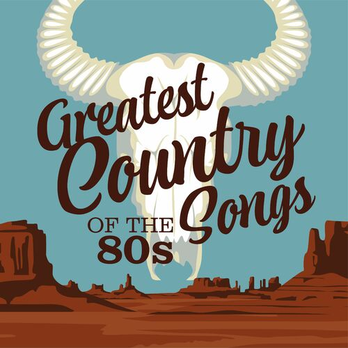 Greatest Country Songs of the 80s (2021) FLAC
