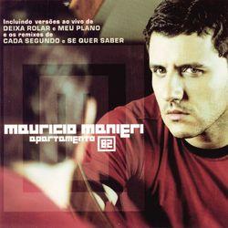 Maurício Manieri – Apartamento 82 2003 CD Completo