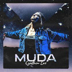 Download Cynthia Luz - Muda 2020