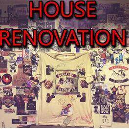 Album cover of House Renovation