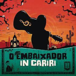do Gusttavo Lima - Álbum O Embaixador in Cariri (Ao Vivo) Download