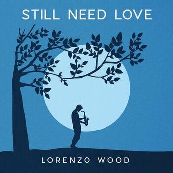Still Need Love cover