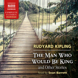 The Man Who Would Be King and Other Stories (Unabridged) Audiobook