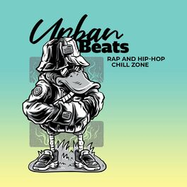 Album cover of Urban Beats: Rap and Hip-Hop Chill Zone