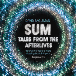 Sum - Tales from the Afterlives (Unabridged)