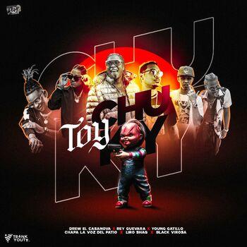 Toy Chuky (feat. Young Gatillo, El Rey Guevara & Black Virosa) cover