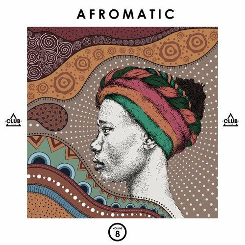 VA – Afromatic, Vol. 8 [Club Session]