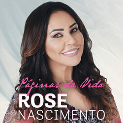 CD Rose Nascimento - Páginas da Vida 2018 - Torrent download