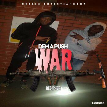 Dem a Push War cover