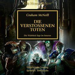 Die verstoßenen Toten - The Horus Heresy 17 (Ungekürzt) Hörbuch kostenlos