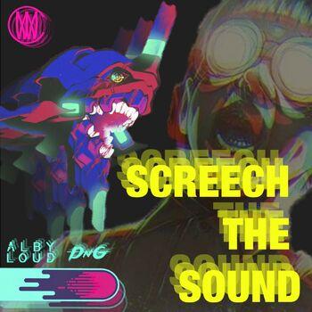 Screech The Sound cover