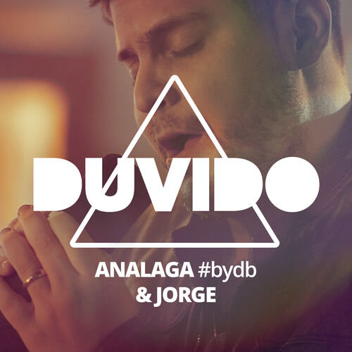 Baixar Single Duvido, Baixar CD Duvido, Baixar Duvido, Baixar Música Duvido - ANALAGA, Jorge 2018, Baixar Música ANALAGA, Jorge - Duvido 2018