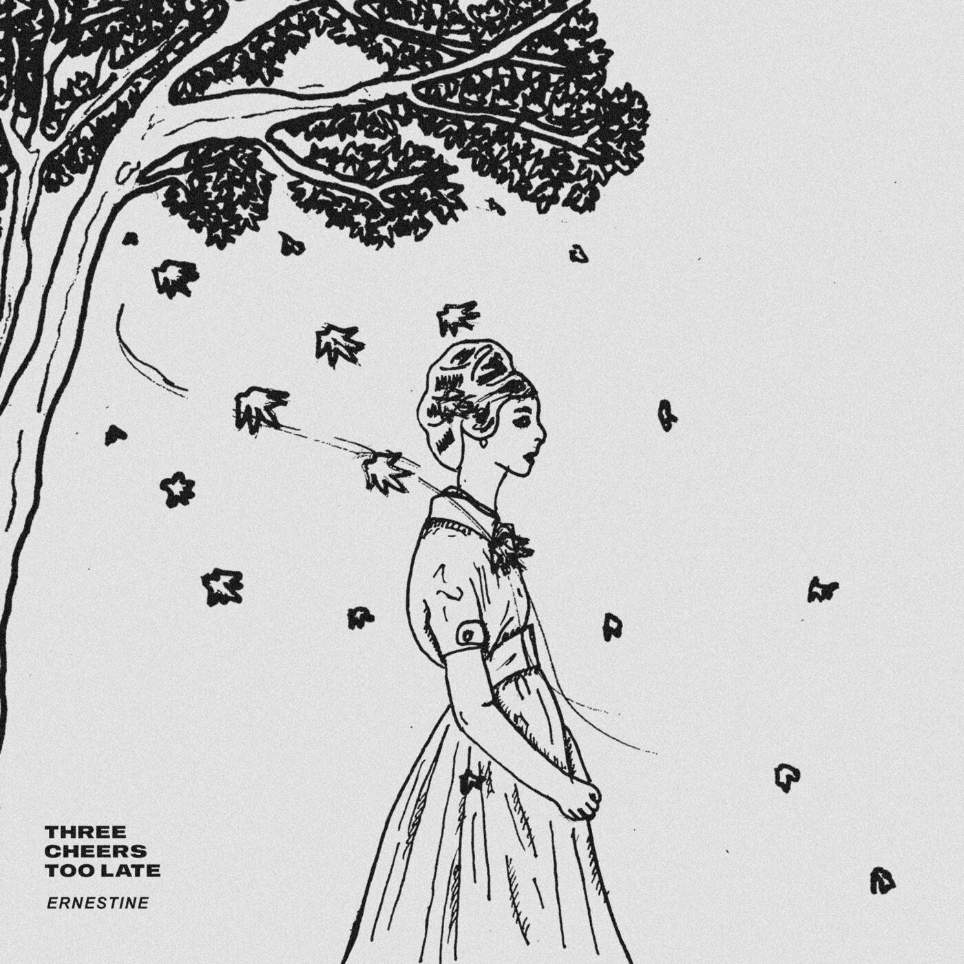 Three Cheers Too Late - Ernestine [EP] (2020)