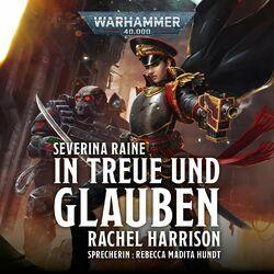In Treue und Glauben - Warhammer 40.000: Severina Raine 1 (Ungekürzt) Audiobook