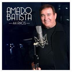 Capa Amado Batista – 44 Anos 2019