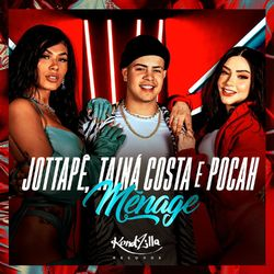 Download Música Ménage - MC JottaPê Mp3