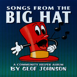 Songs From The Big Hat