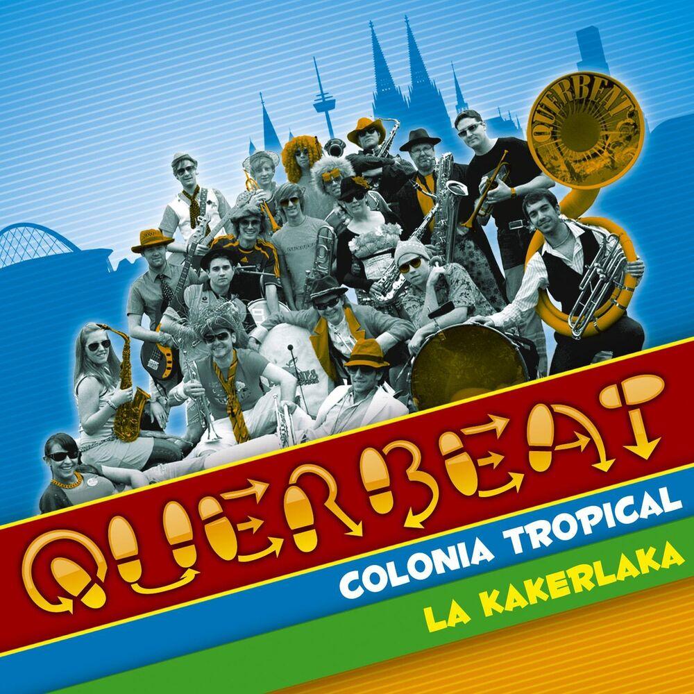 Colonia Tropical (Radio Edit) - Querbeat