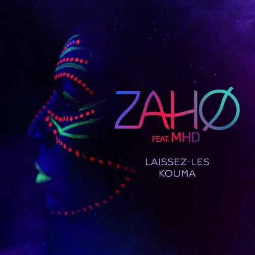 Laissez-les kouma (feat. MHD) - Zaho