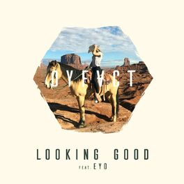 Album cover of Looking Good (feat. Eyo)
