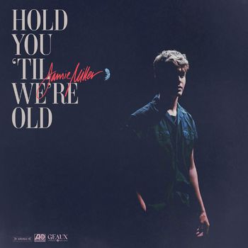 Hold You 'Til We're Old cover