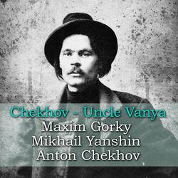 Chekhov: Uncle Vanya