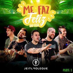 Jeito Moleque – Me Faz Feliz em Casa, Pt. 03 2021 CD Completo