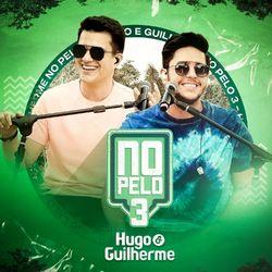 CD No Pelo 3 – Hugo e Guilherme