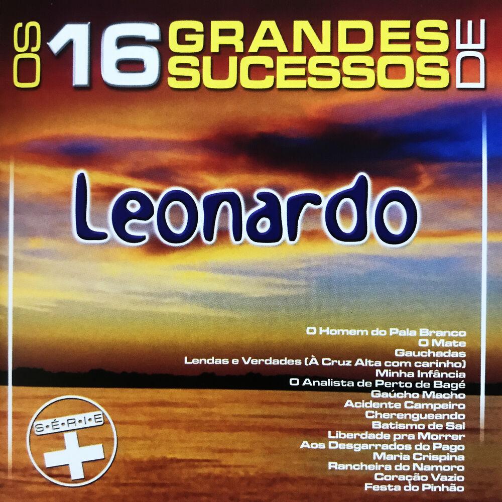 Baixar Os 16 Grandes Sucessos de Leonardo - Série +, Baixar Música Os 16 Grandes Sucessos de Leonardo - Série + - Leonardo 2017, Baixar Música Leonardo - Os 16 Grandes Sucessos de Leonardo - Série + 2017