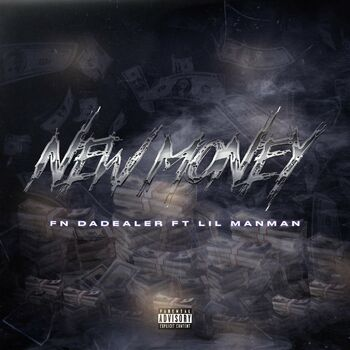 New Money (feat. Lil ManMan) cover