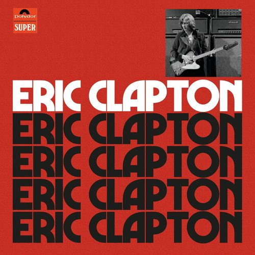 Eric Clapton (Anniversary Deluxe Edition)  [FLAC 16Bits] [2021]