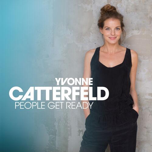 Yvonne Catterfeld People Get Ready Music Streaming