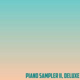 Album cover of Piano Sampler II (Deluxe)
