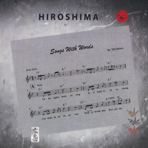 Hiroshima - Songs With Words: lyrics and songs   Deezer