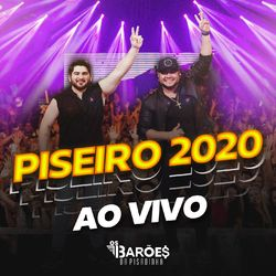 Download Os Barões Da Pisadinha - Piseiro 2020 Ao Vivo 2020