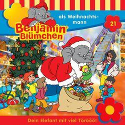Folge 21 - Benjamin Blümchen als Weihnachtsmann Audiobook
