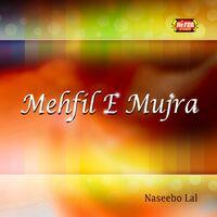 Naseebo Lal: Mehfil-e-Mujra - Music Streaming - Listen on Deezer