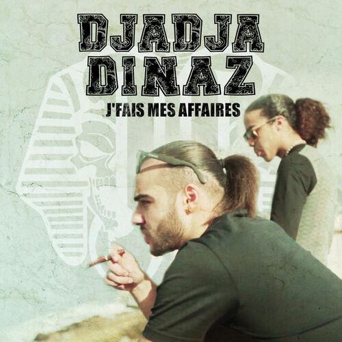 J'fais mes affaires - Djadja & Dinaz