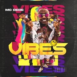 Mc Dedê – Vibes 2020 CD Completo