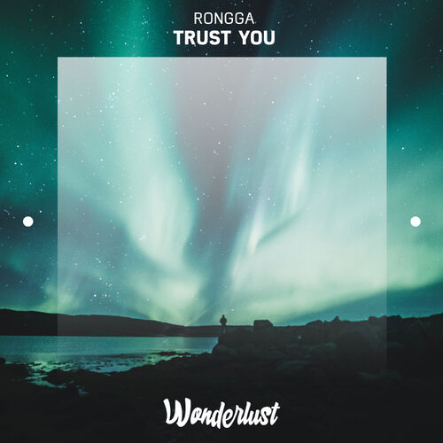Rongga – Trust You 2019 CD Completo